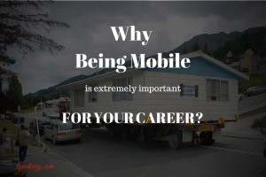 Why Being Mobile is Extremely Important for Career Growth?