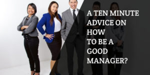 How to Be a Good Manager by Being a Good Team Member